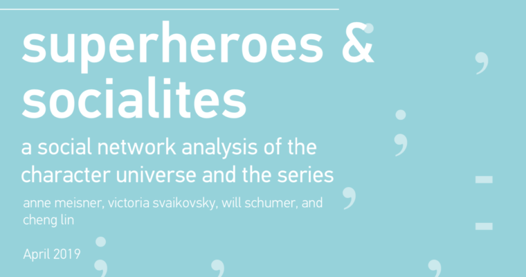 Superheroes and Socialites: a new lab collaboration