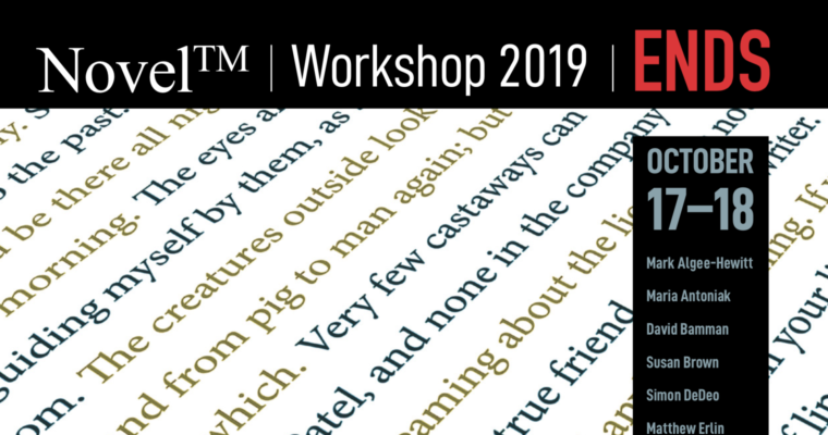 "The End of an Era. NovelTM celebrates its final workshop, ""Ends"""