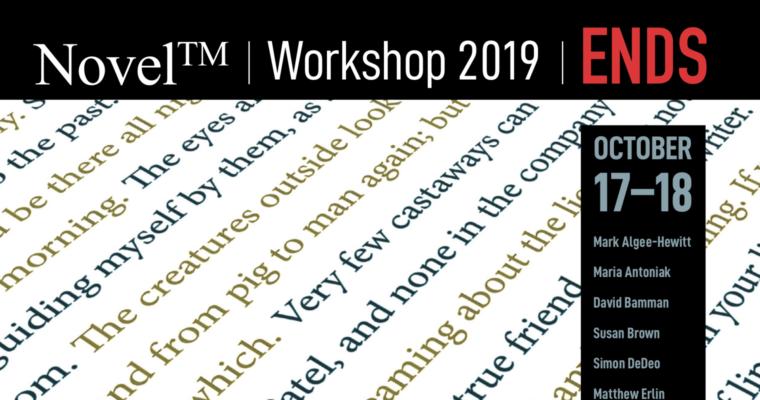 """The End of an Era. NovelTM celebrates its final workshop, """"Ends"""""""